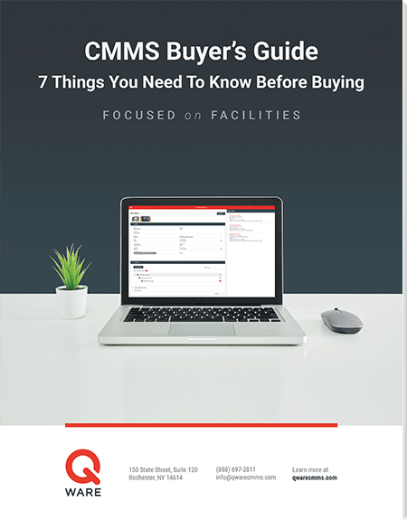 CMMS Buyer's Guide: 7 Things You Need To Know Before Buying