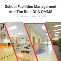 school facilities management and the role of a cmms